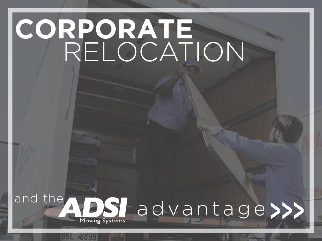 Corporate Relocation and the ADSI Advantage