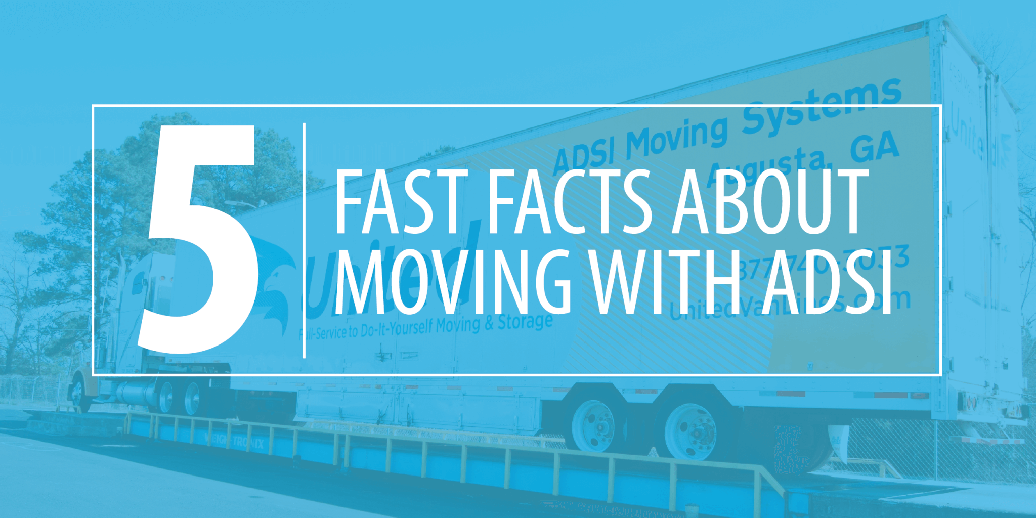 5 Fast Facts about Moving with ADSI